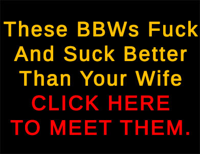meet horny bbws