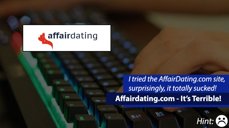 AffairDating.com Sucks