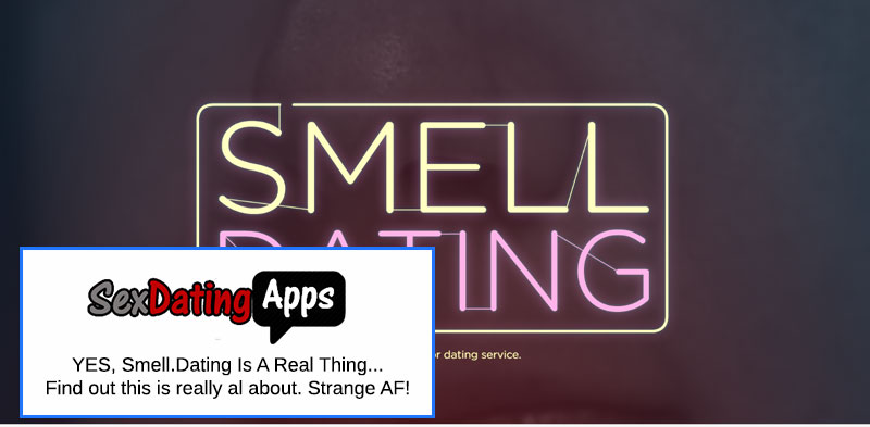 smell dating review