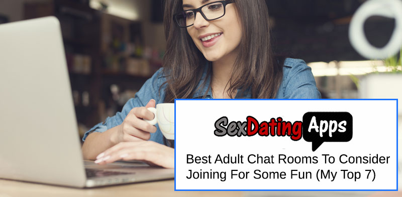 top 7 adult chat rooms