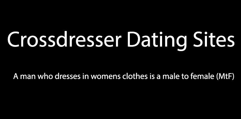 Crossdresser Dating