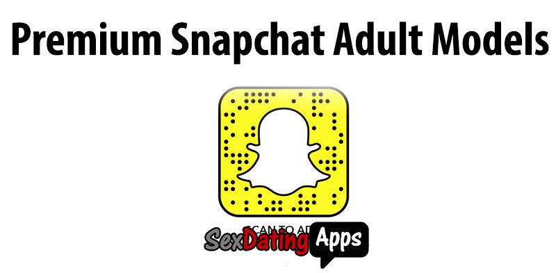 premium snapchat adult models