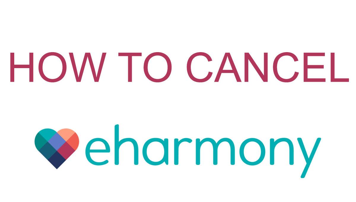 how to cancel eharmony