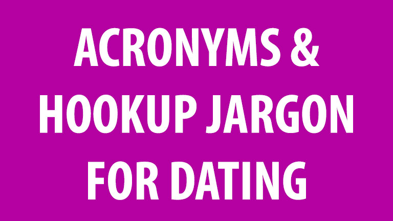 sex dating acronyms